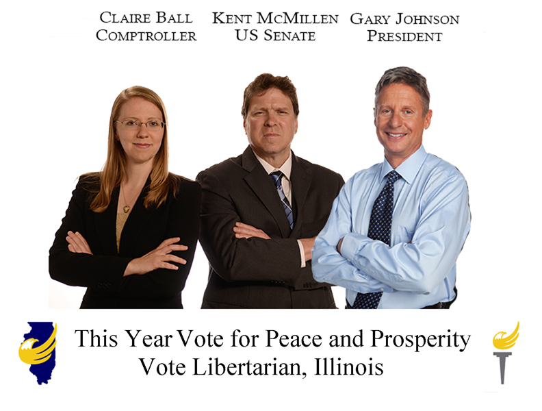 Claire Ball for Illinois Comptroller (left), Kent McMillen for US Senate (center left), Gary Johnson for US President (right center), William Weld for US Vice President (right)